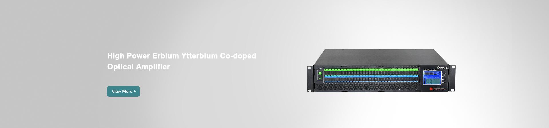 High Power Erbium Ytterbium Co-doped Optical Amplifier